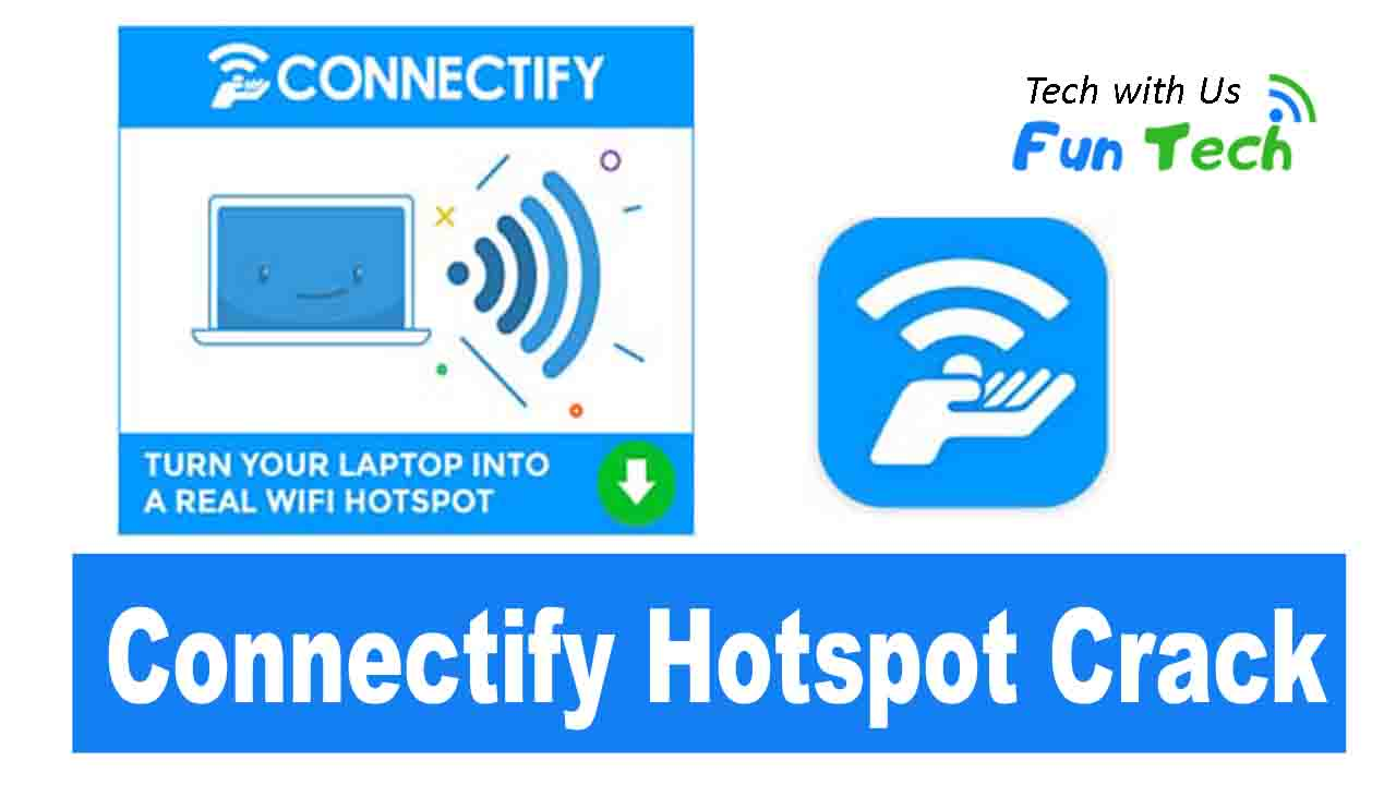 Download Connectify Hotspot Pro Crack 2020 with Serial Key Updated
