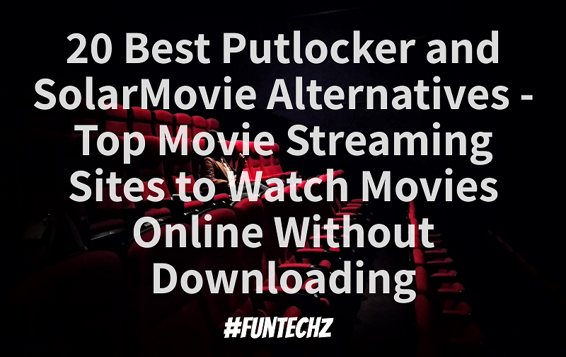 Putlocker and SolarMovie