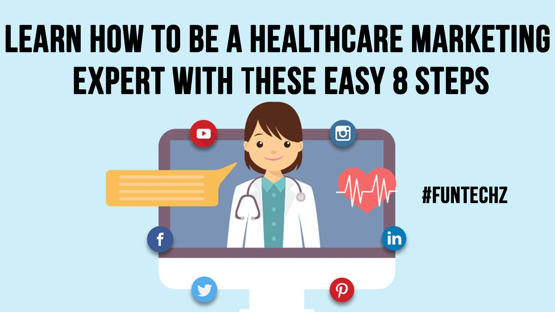 Learn How To Be A Healthcare Marketing Expert With These Easy 8 Steps