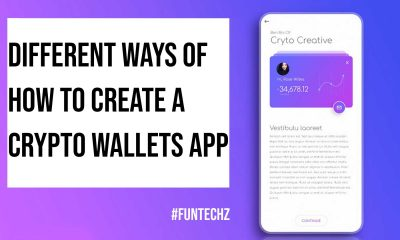 Different Ways of How to Create a Crypto Wallets App