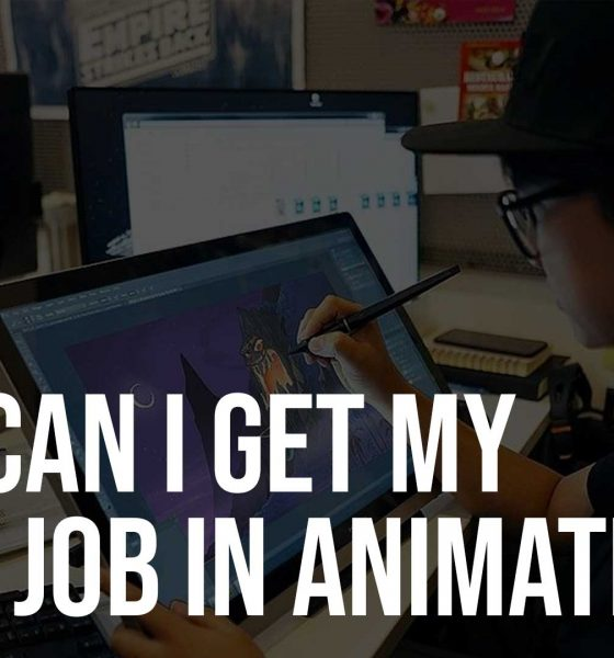 How Can I Get My First Job In Animation?