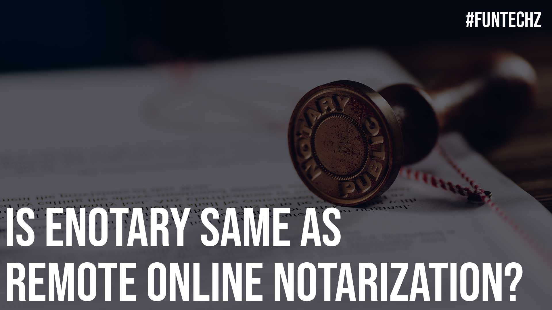 Is eNotary Same As Remote Online Notarization