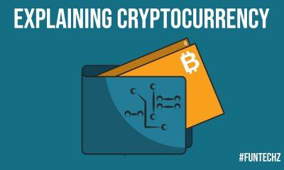 Explaining Cryptocurrency