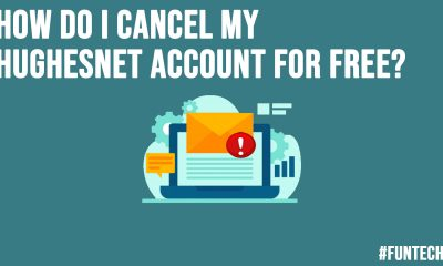 How do I Cancel My HughesNet Account for Free