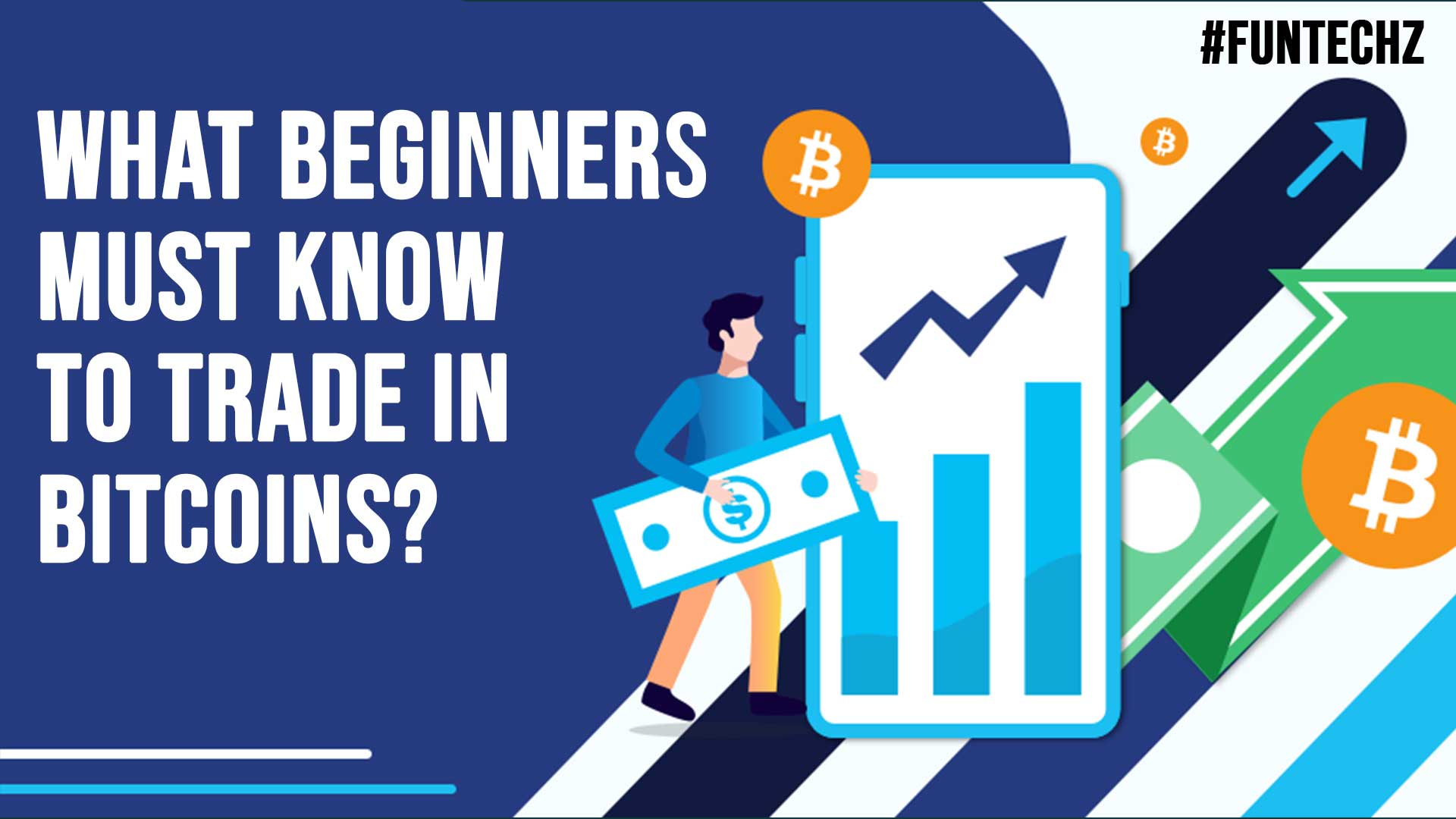 What Beginners Must Know To Trade In Bitcoins