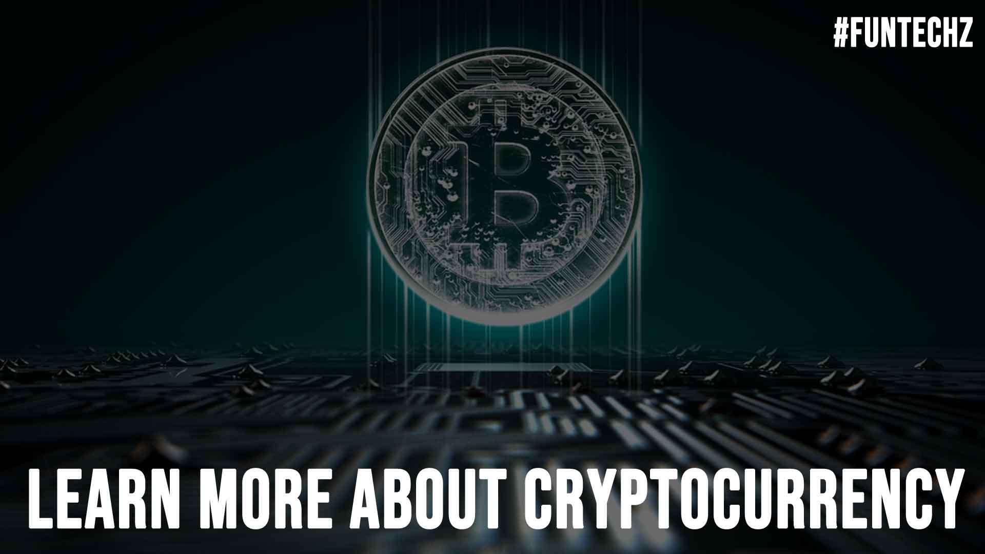 Learn More About Cryptocurrency
