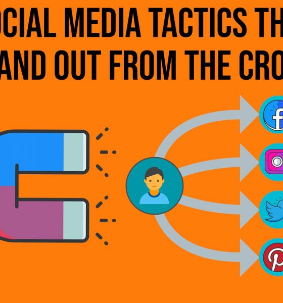 10 B2B Social Media Tactics That Helps You to Stand Out From The Crowd
