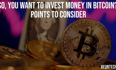 So You Want to Invest Money in Bitcoin Points to Consider