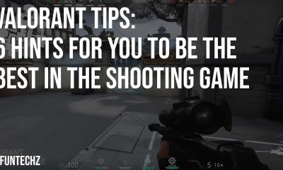 Valorant Tips 6 Hints for You to Be the Best In The Shooting Game