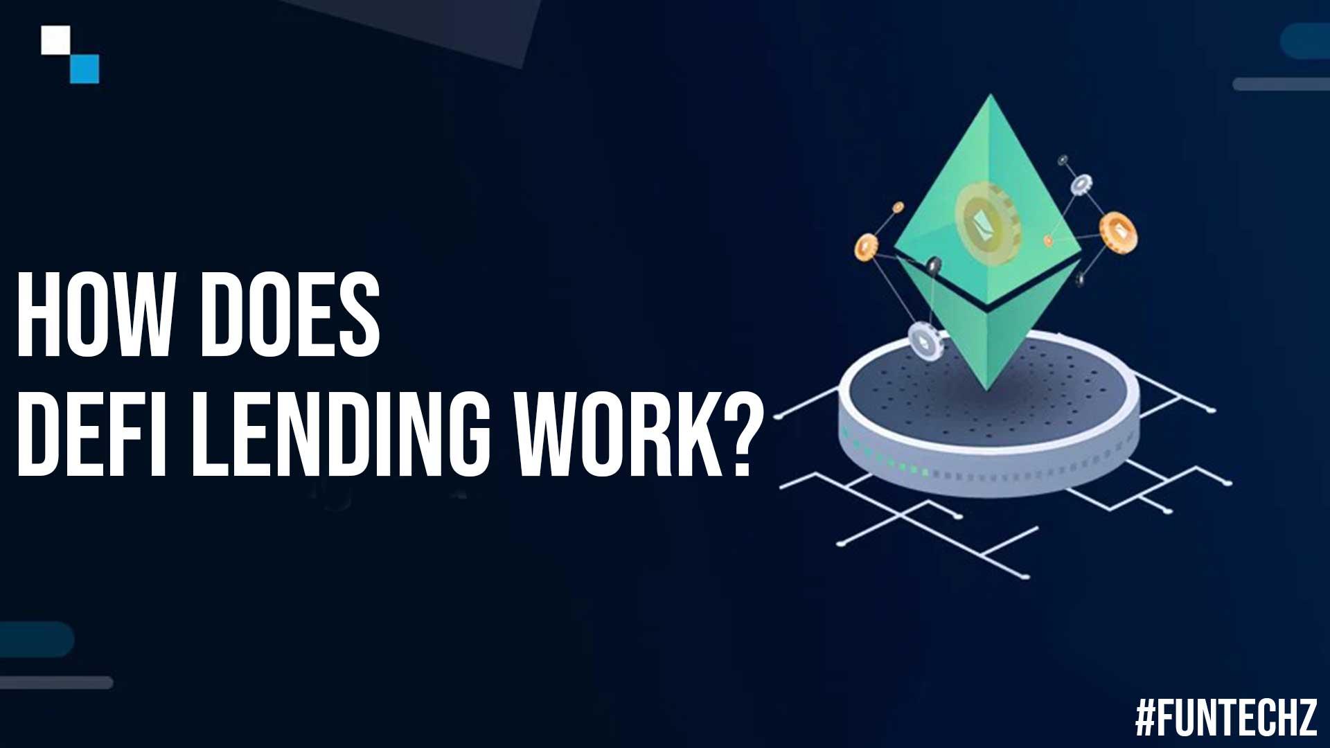 How Does DEFI Lending Work