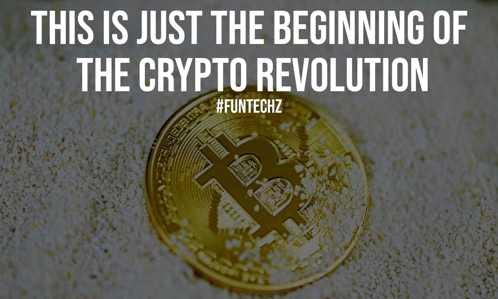 This is Just the Beginning of the Crypto Revolution