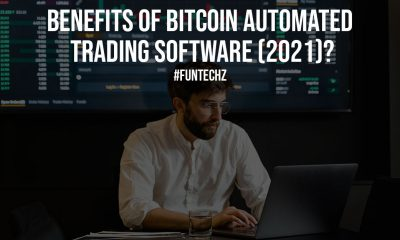Benefits of Bitcoin Automated Trading Software 2021
