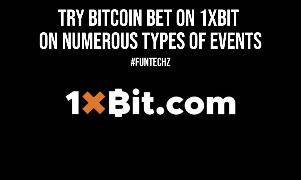 Try Bitcoin Bet on 1xBit on Numerous Types of Events