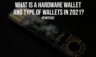 What is a Hardware Wallet and Type of Wallets in 2021