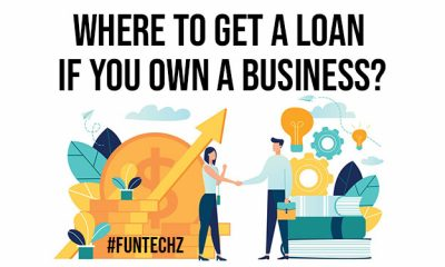 Where to Get a Loan If You Own a Business