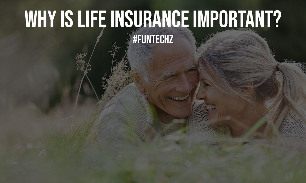 Why is Life Insurance Important
