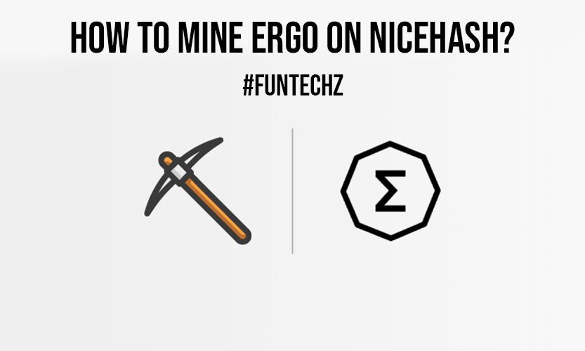 How to Mine Ergo on NiceHash