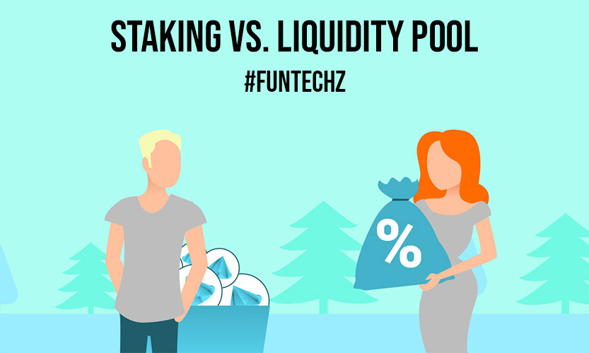 Staking vs. Liquidity Pool